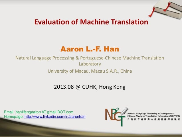 Aaron L.-F. Han Natural Language Processing & Portuguese-Chinese Machine Translation Laboratory University of Macau, Macau...