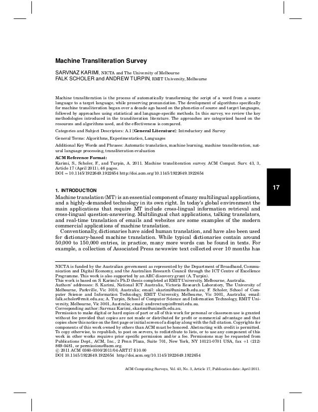 Machine Transliteration Survey SARVNAZ KARIMI, NICTA and The University of Melbourne FALK SCHOLER and ANDREW TURPIN, RMIT ...