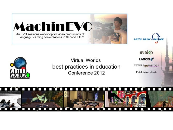 Virtual Worldsbest practices in education      Conference 2012
