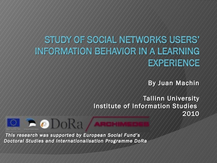 By Juan Machin Tallinn University Institute of Information Studies  2010 This research was supported by European Social Fu...