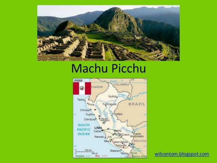 Machu Picchu               wilsontom.blogspot.com