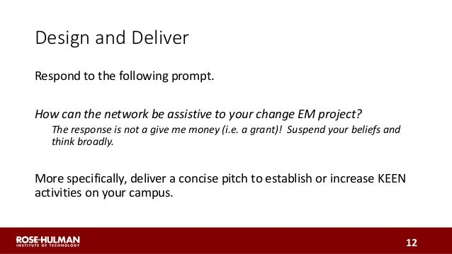 Design and Deliver Respond to the following prompt. How can the network be assistive to your change EM project? The respon...