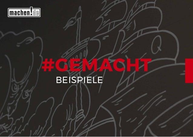 #GEMACHT BEISPIELE