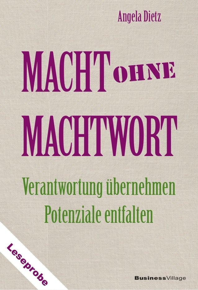 MACHT MACHTWORT BusinessVillage AngelaDietz Verantwortungübernehmen Potenzialeentfalten ohne Leseprobe