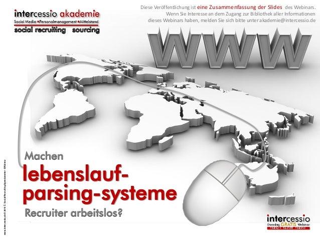www.intercessio.de © 2013 1 Social Recruiting Speedometer - Effizienz  Diese Veröffentlichung ist eine Zusammenfassung der...
