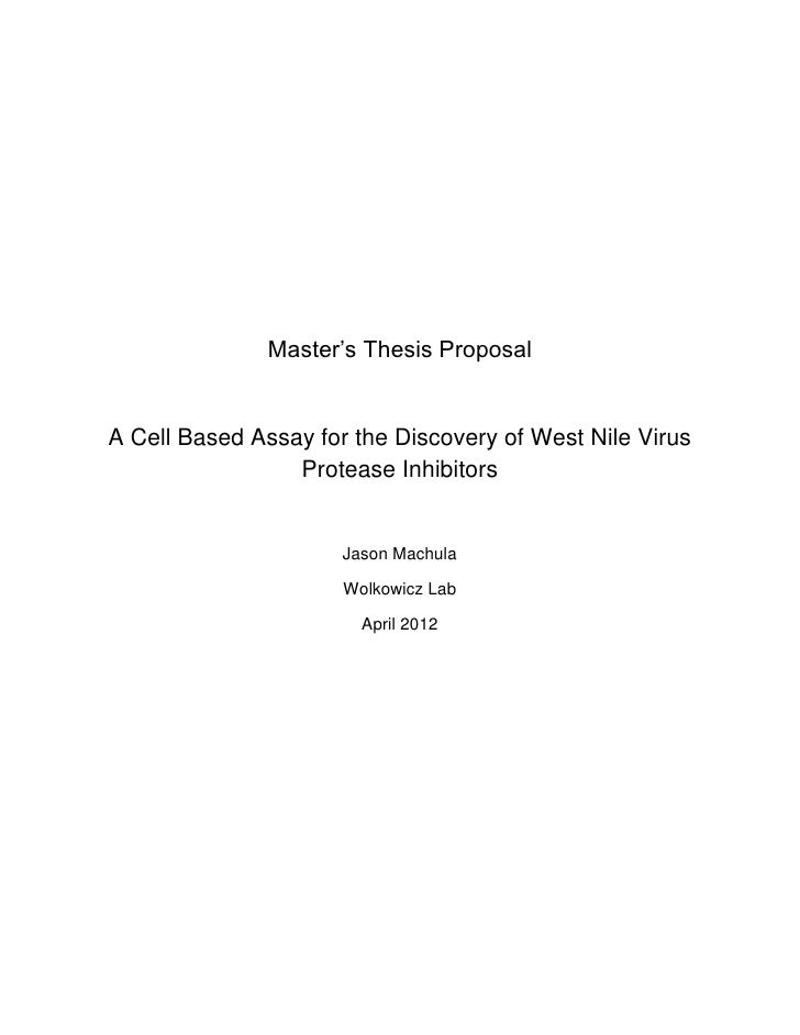 Master's Thesis ProposalA Cell Based Assay for the Discovery of West Nile Virus                 Protease Inhibitors       ...