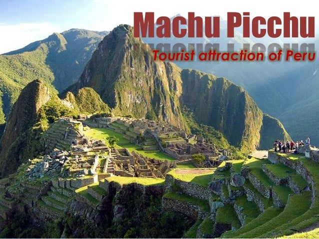 Machu Picchu Tourist attraction of Peru