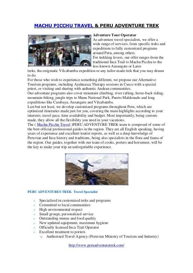 MACHU PICCHU TRAVEL & PERU ADVENTURE TREK Adventure Tour Operator As adventure travel specialists, we offer a wide range o...