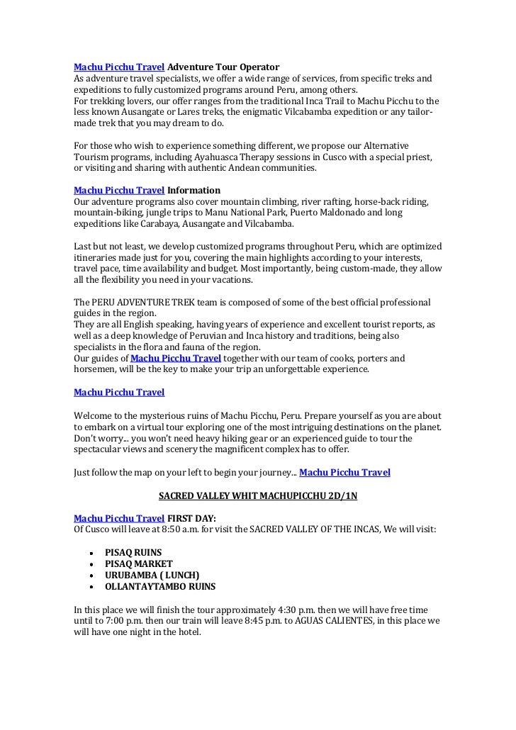 "HYPERLINK ""http://www.peruadventuretrek.com/"" Machu Picchu Travel Adventure Tour Operator<br />As adventure travel specia..."