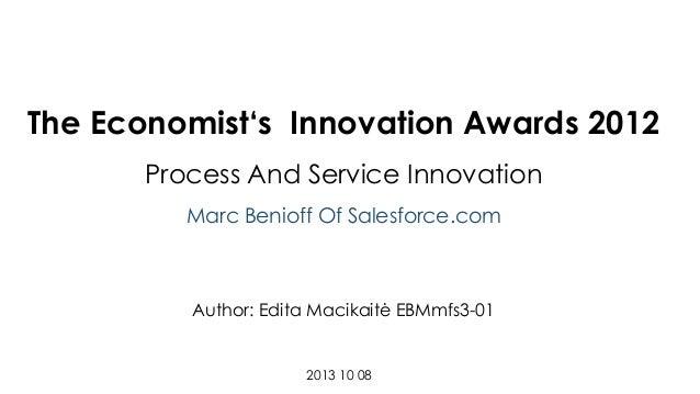 The Economist's Innovation Awards 2012 Process And Service Innovation Marc Benioff Of Salesforce.com  Author: Edita Macika...