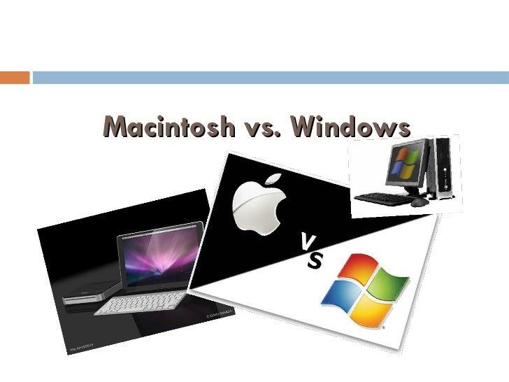 Macintosh vs. Windows