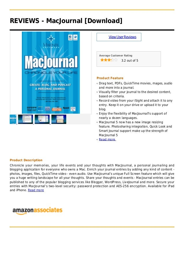 REVIEWS - MacJournal [Download]ViewUserReviewsAverage Customer Rating3.2 out of 5Product FeatureDrag text, PDFs, QuickTime...