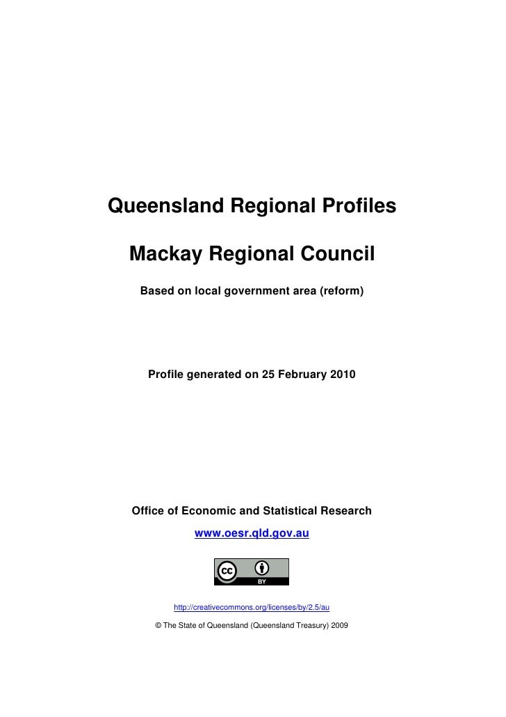 Queensland Regional Profiles    Mackay Regional Council    Based on local government area (reform)         Profile generat...