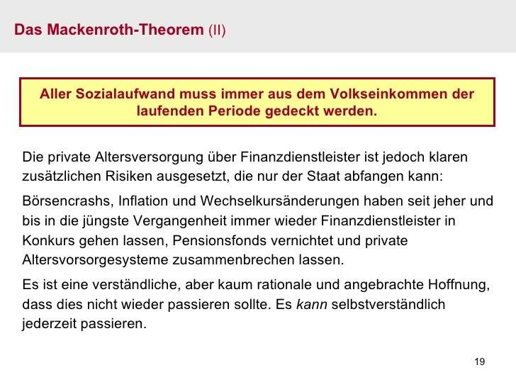Das Mackenroth-Theorem  (II) Aller Sozialaufwand muss immer aus dem Volkseinkommen der laufenden Periode gedeckt werden. D...