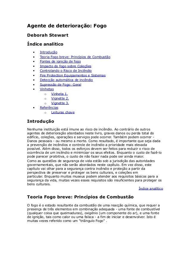 Agente de deterioração: Fogo  Deborah Stewart  Índice analítico  · Introdução  · Teoria Fogo breve: Princípios de Combustã...