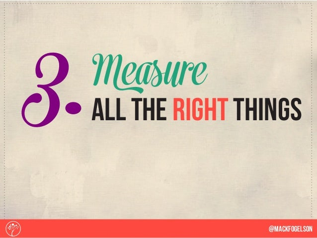 3. @Mackfogelson all the right things Measure