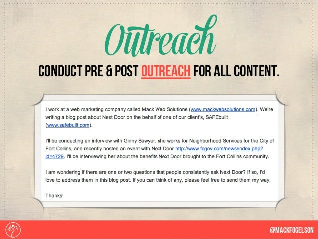 COnduct pre & post outreach for all content. Outreach @Mackfogelson