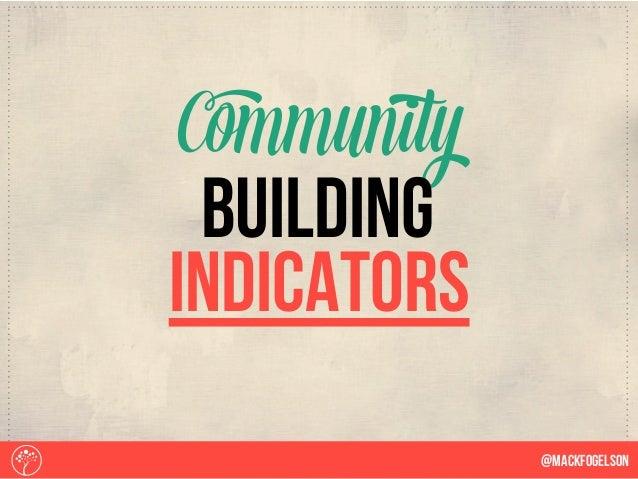Indicators Community @Mackfogelson Building