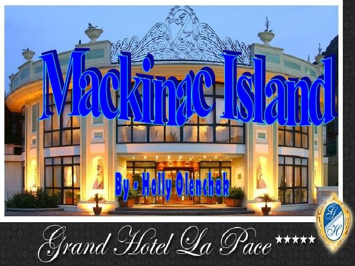 Mackinac Island  By - Holly Olenchak