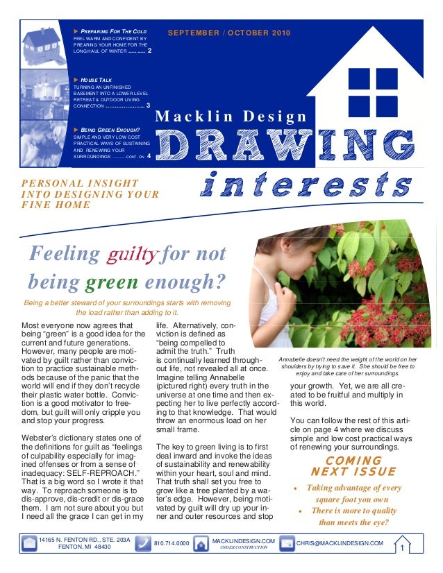 "i n t e re s t sPERSONAL INSIGHT INTO DESIGNING YOUR FINE HOME Most everyone now agrees that being ""green"" is a good idea ..."