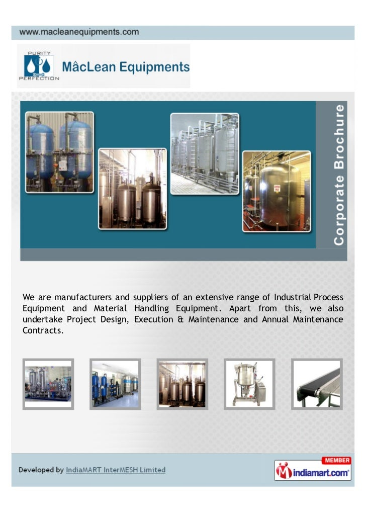 We are manufacturers and suppliers of an extensive range of Industrial ProcessEquipment and Material Handling Equipment. A...