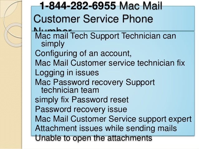 1-844-282-6955 Mac Mail Customer Service Phone NumberMac mail Tech Support Technician can simply Configuring of an account...