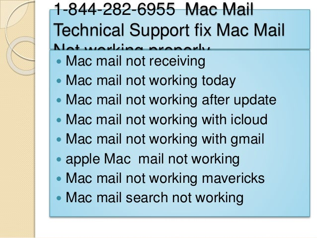 1-844-282-6955Mac Mail Tech Support Number  Slide 3