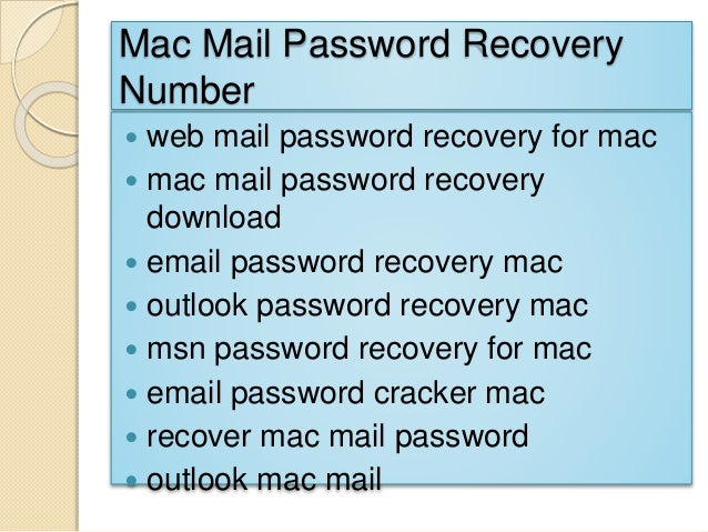 Mac Mail Password Recovery Number  web mail password recovery for mac  mac mail password recovery download  email passw...