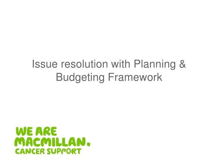 Issue resolution with Planning & Budgeting Framework<br />
