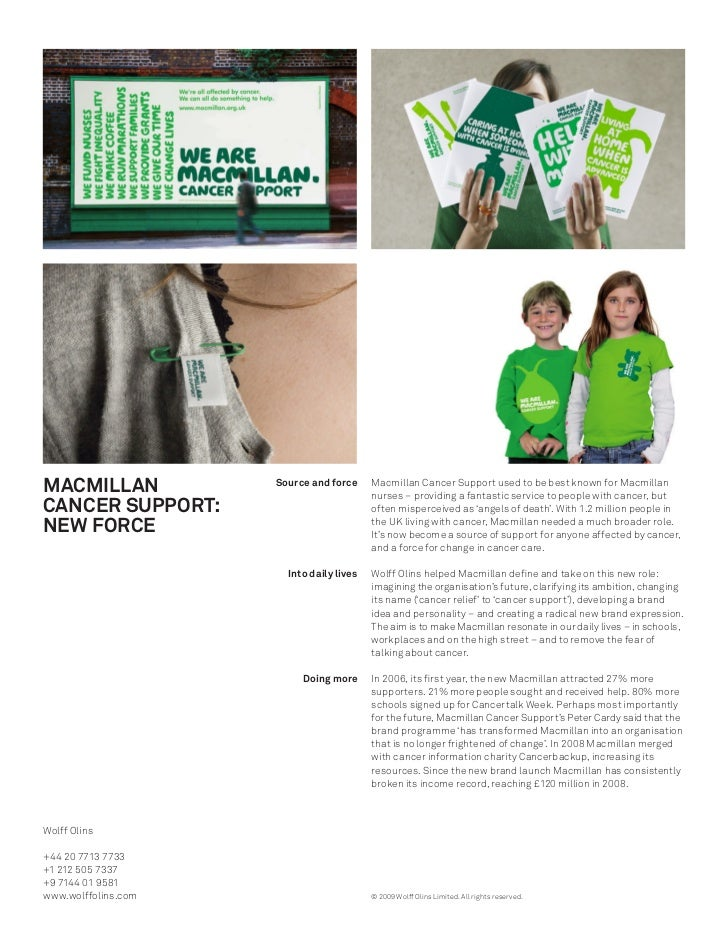 MACMILLAN            Source and force     Macmillan Cancer Support used to be best known for Macmillan                    ...