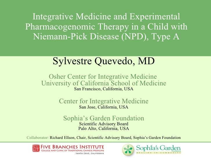Integrative Medicine and Experimental Pharmacogenomic Therapy in a Child with Niemann-Pick Disease (NPD), Type A Sylvestre...