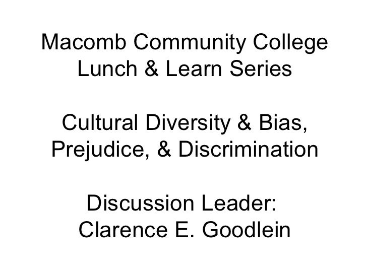 cultural diversity bias prejudice discrimination macomb community college lunch learn series cultural diversity bias prejudice discrimination