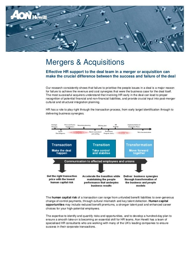 Mergers & AcquisitionsEffective HR support to the deal team in a merger or acquisition canmake the crucial difference betw...