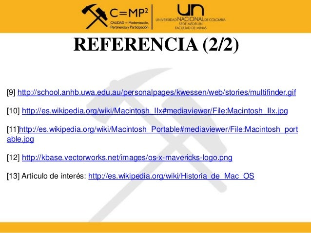 REFERENCIA (2/2) [9] http://school.anhb.uwa.edu.au/personalpages/kwessen/web/stories/multifinder.gif [10] http://es.wikipe...
