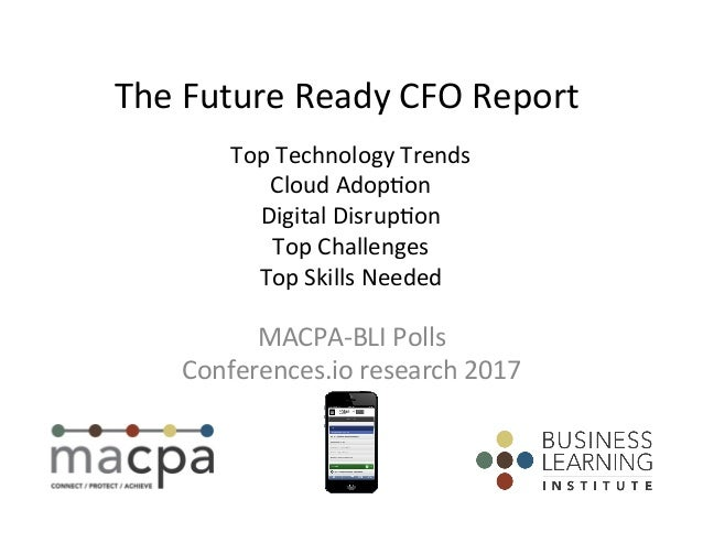 TopTechnologyTrends CloudAdop2on DigitalDisrup2on TopChallenges TopSkillsNeeded MACPA-BLIPolls Conferences.i...