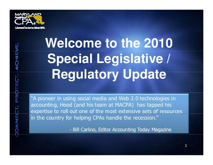 "Welcome to the 2010       Special Legislative /        Regulatory Update ""A pioneer in using social media and Web 2.0 tech..."