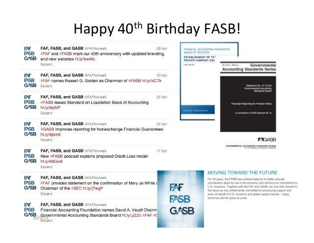 Happy  40th  Birthday  FASB!   10/9/13   T