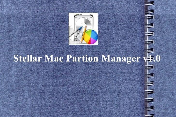 Stellar Mac Partion Manager v1.0