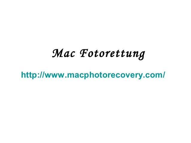 Mac Fotorettung http://www.macphotorecovery.com/