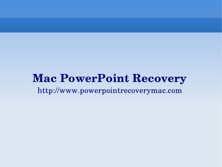 recovery powerpoint mac
