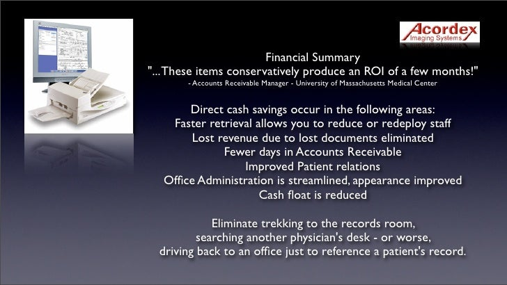 """Financial Summary """"... These items conservatively produce an ROI of a few months!""""        - Accounts Receivable Manager - ..."""
