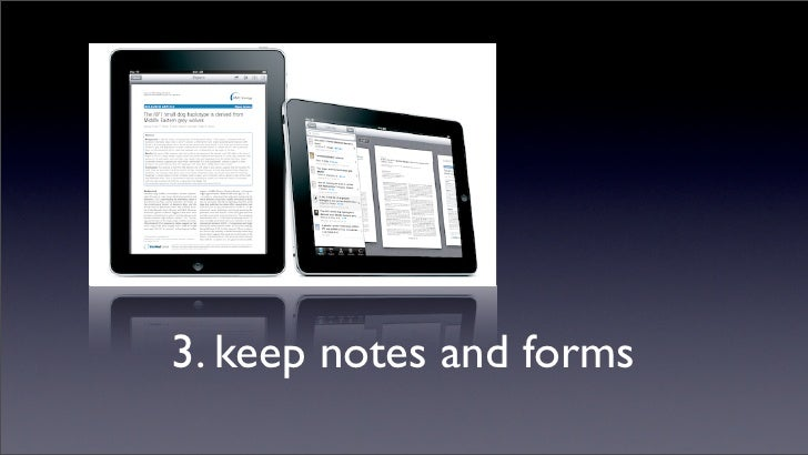 3. keep notes and forms