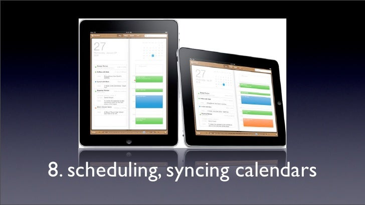 8. scheduling, syncing calendars
