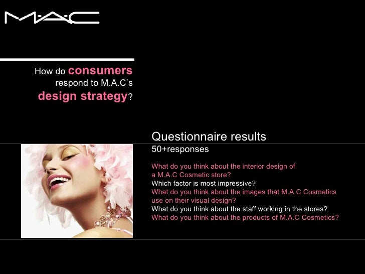 mac cosmetics pest analysis Mac cosmetics's competitors, revenue, number of employees, funding and acquisitions maccosmeticscom make-up art cosmetics is a manufacturer and supplier of cosmetics products.