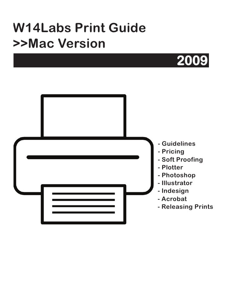 W14Labs Print Guide >>Mac Version                             2009                           - Guidelines                 ...