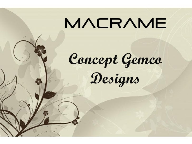 Macrame  Concept Gemco Designs