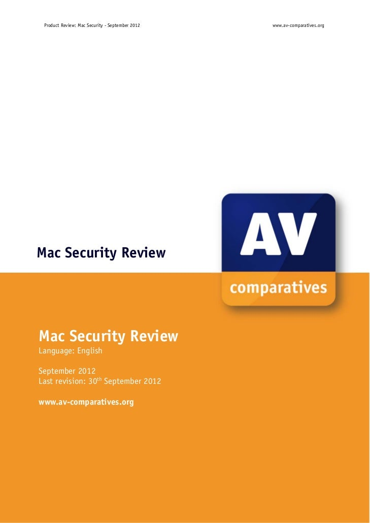 Product Review: Mac Security ‐ September 2012         www.av-comparatives.org                                         Ma...