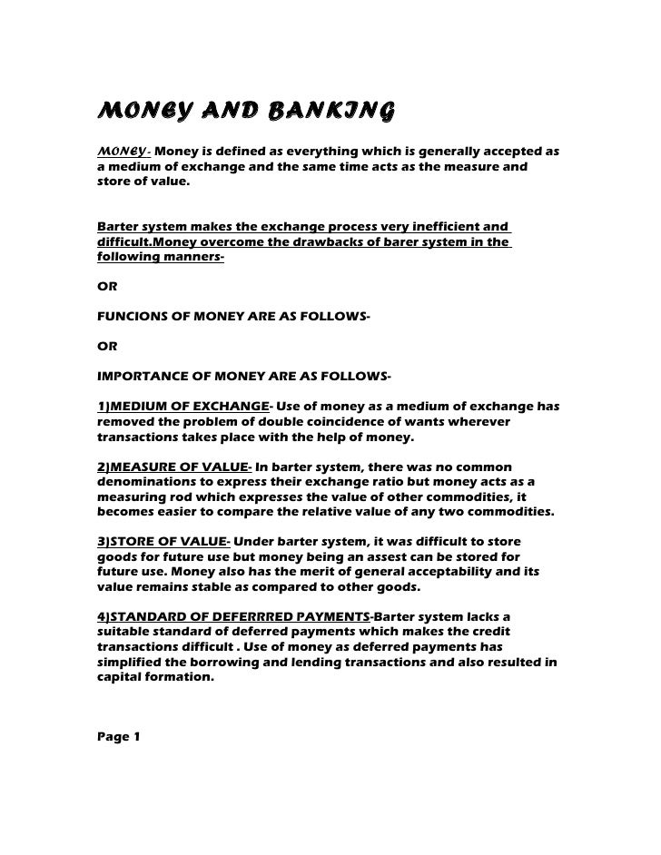 MONEY AND BANKINGMONEY- Money is defined as everything which is generally accepted asa medium of exchange and the same tim...