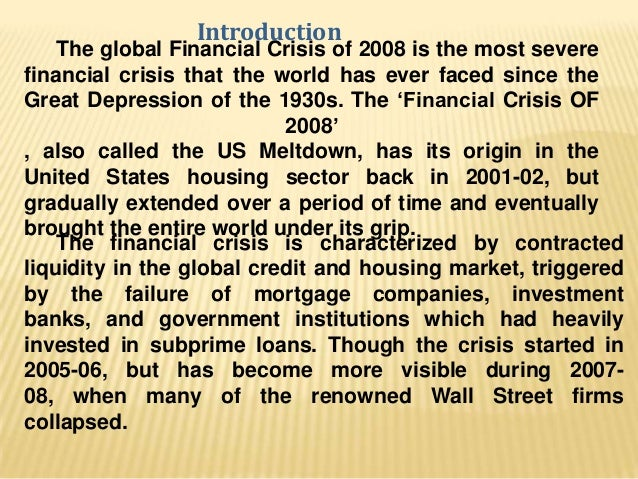 us financial crisis and its impact The impact of the global financial crisis on the world oil market and its implications for the gcc countries  governments in the united states.