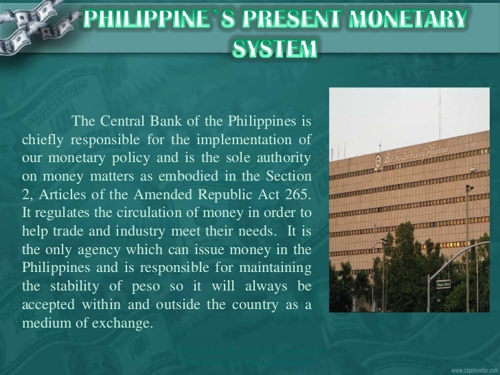 Money& Monetary Policy Defined (Philippine Setting
